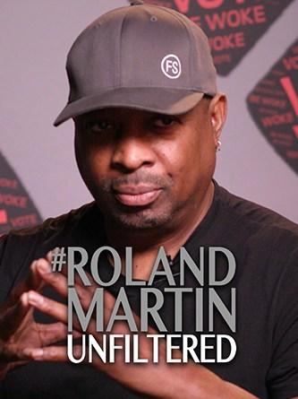 Chuck D - Be Woke - Roland Martin - Unfiltered - AONE