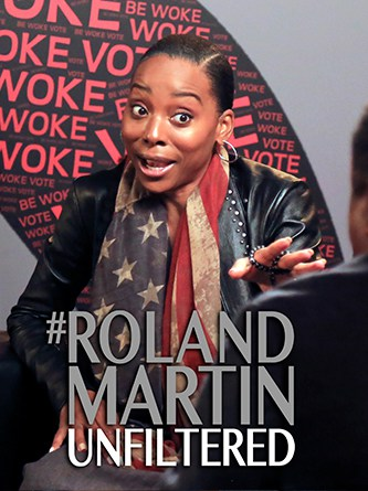 Erica Ash - Be Woke - Roland Martin - Unfiltered - AONE