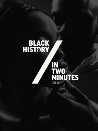 Be Woke Presents Black History in Two Minutes
