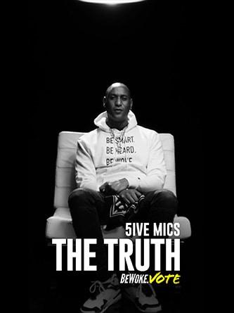 5ive Mics - The Truth - Be Woke.Vote