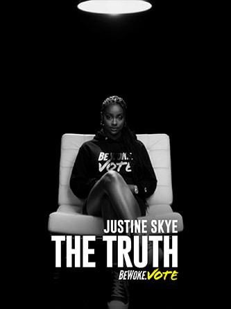 Justine Skye - The Truth - Be Woke.Vote