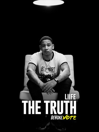 Liife - The Truth - Be Woke.Vote